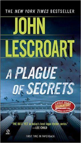 A PLAGUE OF SECRETS .