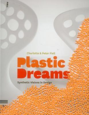 PLASTIC DREAMS: SYNTHET IC...
