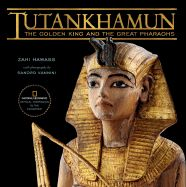 TUTANKHAMUN: THE GOLDEN KING AND THE GREAT
