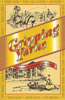 GRIPPING YARNS .