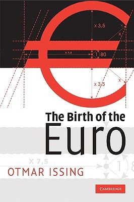 THE BIRTH OF THE EURO .