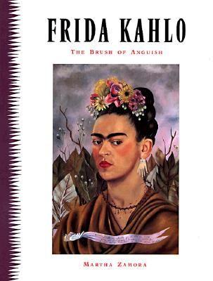 FRIDA KAHLO: THE BRUSH OF ANGUISH