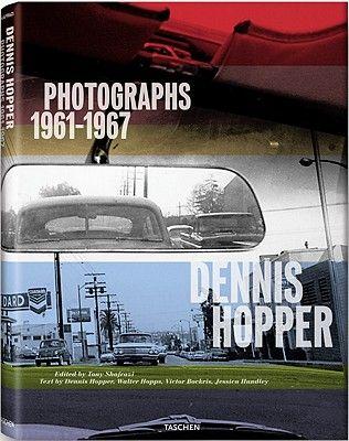 DENNIS HOPPER: PHOTOGRA PHS 1961-1967