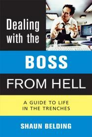 DEALING WITH THE BOSS F ROM HELL
