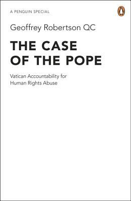 THE CASE OF THE POPE: V ATICAN ACCOUNTABILITY F