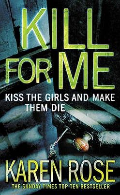 KILL FOR ME: KISS THE G IRL AND MAKE THEM DIE