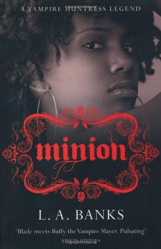 MINION: A VAMPIRE HUNTR ESS...