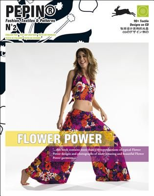 FLOWER POWER (PEPIN FAS HION, TEXTILES & PATTER
