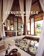 LUXURY HOTELS SPA & W ELLNESS RESORTS