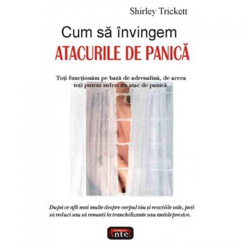 CUM SA INVINGEM ATACURILE DE PANICA. EDITIA A II-A