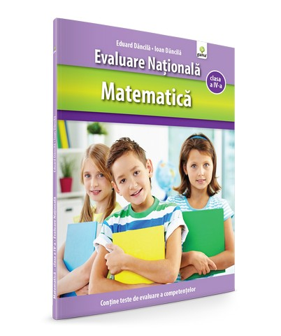 MATEMATICA CLASA A IV-A - EVALUARE NATIONALA