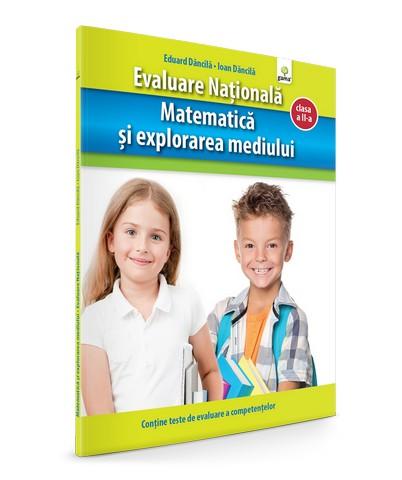 MATEMATICA SI EXPLORAREA MEDIULUI - EVALUARE NATIONALA