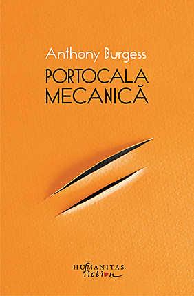 PORTOCALA MECANICA EDITIA 2