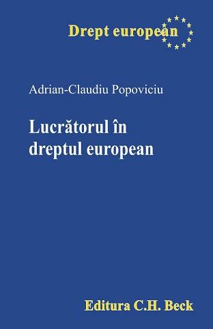 LUCRATORUL IN DREPTUL EUROPEAN