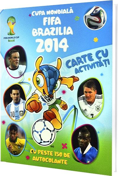 CUPA MONDIALA FIFA 2014 - CARTE CU ACTIVITATI