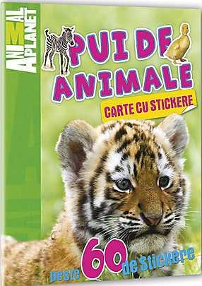 ANIMAL PLANET. CARTE CU STICKERE: PUI DE ANIMALE