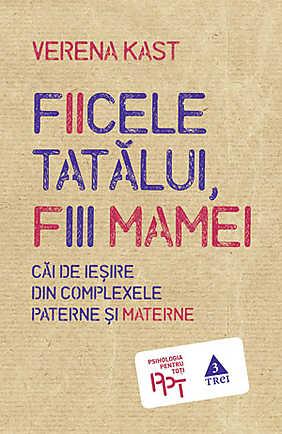FICELE TATALUI, FIII MAMEI