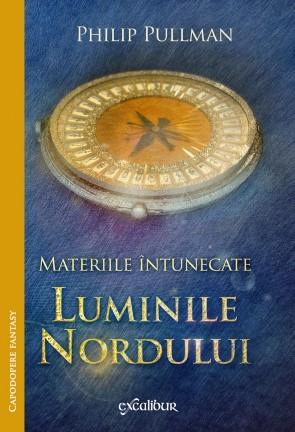LUMINILE NORDULUI. MATERIILE INTUNECATE VOLUMUL 1