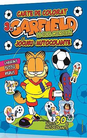 GARFIELD CARTE DE COLORAT LA CUPA MONDIALA VOLUMUL 3