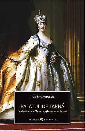 PALATUL DE IARNA. ECATERINA CEA MARE
