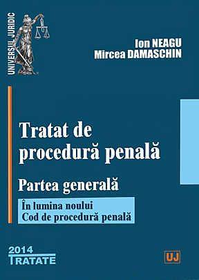 TRATAT DE PROCEDURA PENALA