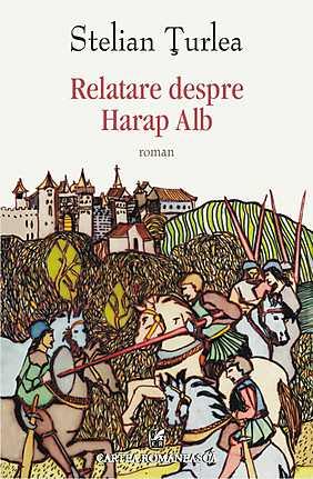 RELATARE DESPRE HARAP ALB