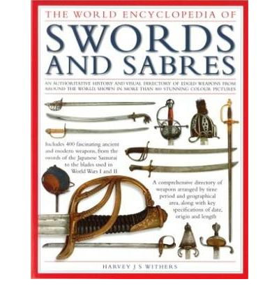 THE WORLD ENCICLOPEDIA OF SWORDS
