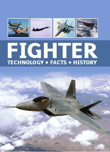 FIGHTER, TECHNOLOGY, FACTS, HISTORY