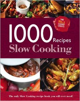 1000 RECIPES SLOW COOKING