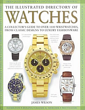 THE ILLUSTRATED DIRECTORY OF WATCHES