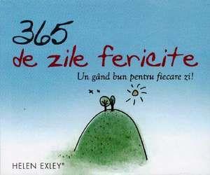 365 ZILE FERICITE