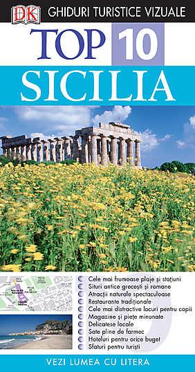 TOP 10 SICILIA. GHID TURISTIC VIZUAL