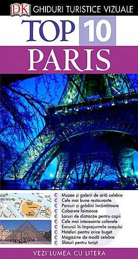 TOP 10 PARIS. GHID TURISTIC VIZUAL EDITIA 3