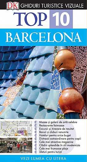 TOP 10 BARCELONA. GHID TURISTIC VIZUAL EDITIA 4