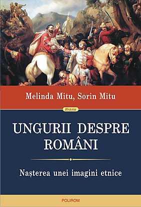 UNGURII DESPRE ROMANI