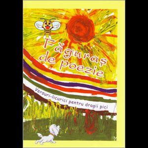 Faguras de poezie, versuri-licurici pentru dragii pici, Autor necunoscut