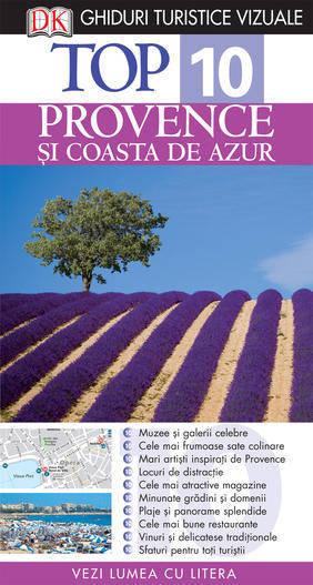 TOP 10 PROVENCE SI COASTA DE AZUR. GHID TURISTIC VIZUAL EDITIA 3