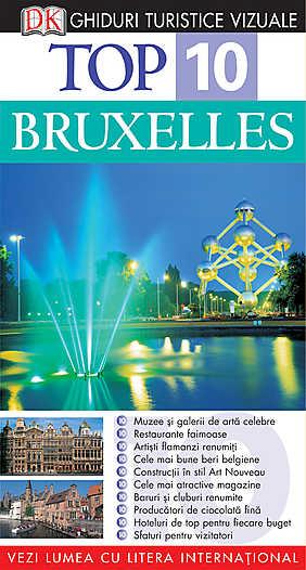 TOP 10 BRUXELLES. GHID TURISTIC VIZUAL EDITIA 3