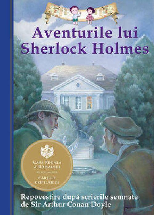 AVENTURILE LUI SHERLOCK HOLMES REPOVESTIRE EDITIA 2