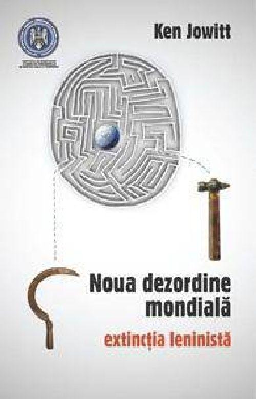 NOUA DEZORDINE MONDIALA. EXTINCTIA LENINISTA
