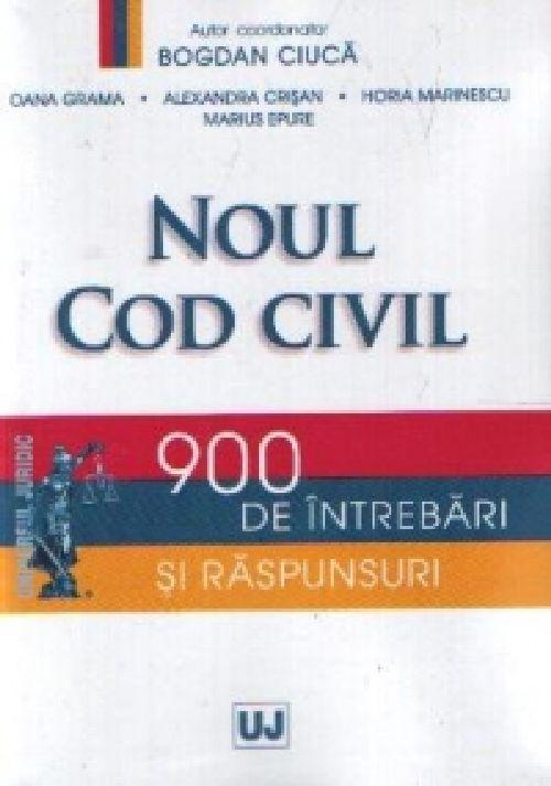 NOUL COD CIVIL PE INTELESUL TUTUROR. 900 DE INTREBARI SI RASPUNSURI
