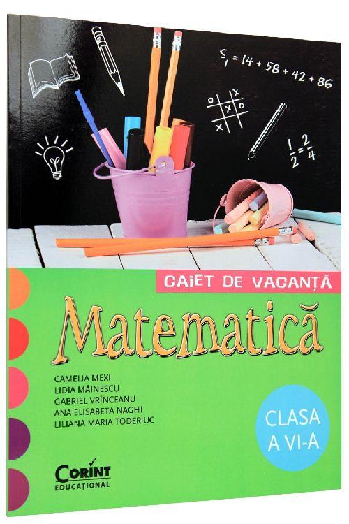 CAIET DE VACANTA CLS A VI-A MATEMATICA VRINCEANU