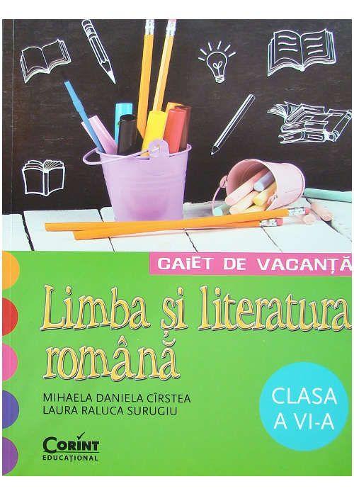 CAIET DE VACANTA CLS A VI-A. LIMBA SI LITERATURA ROMANA CIRSTEA