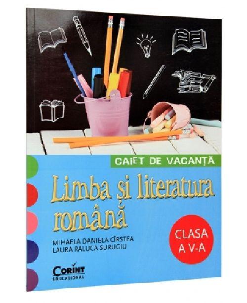 CAIET DE VACANTA CLS A V-A. LIMBA SI LITERATURA ROMANA CIRSTEA