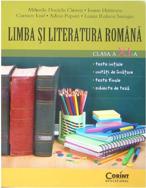 LIMBA SI LITERATURA ROMANA CLS A XI-A CIRSTEA