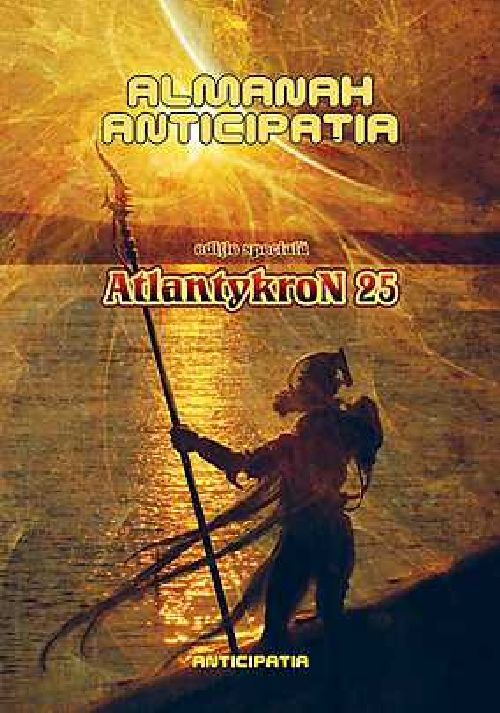 ALMANAH ANTICIPATIA - ATLANTYKRON 25