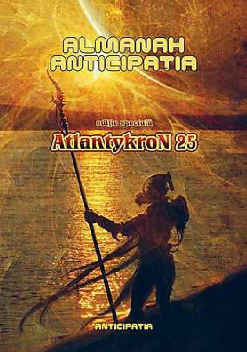 ALMANAH ANTICIPATIA - ATLANTYKRON 25