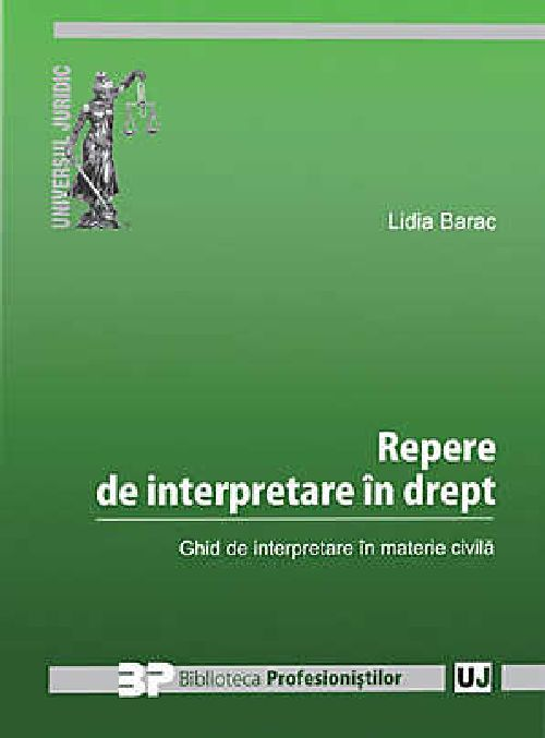 REPERE DE INTERPRETARE IN DREPENTRU GHID DE INTERPRETARE IN MATERIE CIVILA