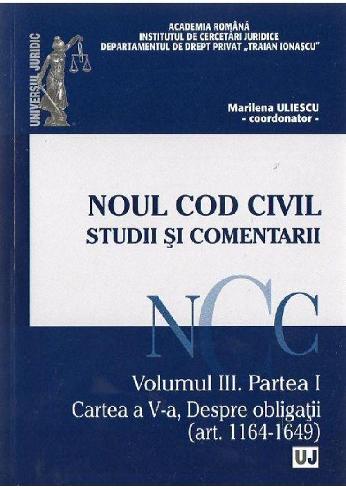 NOUL COD CIVIL. STUDII SI COMENTARII VOLUMUL 3