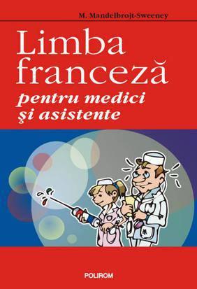 LIMBA FRANCEZA PENTRU MEDICI...